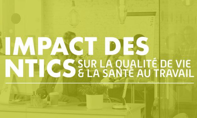 Impacts des NTICS sur la qualité de vie et la santé au travail